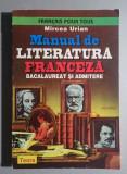 Manual de literatura franceza * Bacalaureat si admitere - Mircea Urian