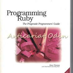Programming Ruby. The Pragmatic Programmers' Guide - Dave Thomas, Chad Fowler