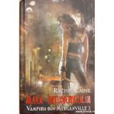 Aleea intunericului. Vampirii din Morganville 3, Rachel Caine