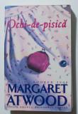 Margaret Atwood - Ochi-de-pisică