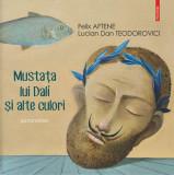 Mustața lui Dalí și alte culori (pictoroman)