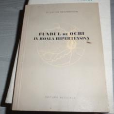 FUNDUL DE OCHI IN BOALA HIPERTENSIVA-LUCIAN REGENBOGEN