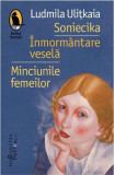 Soniecika. Inmormantare vesela. Minciunile femeilor, Ludmila Ulitkaia