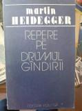 Repere pe drumul gandirii – Heidegger