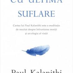 Cu ultima suflare (ebook)