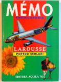 MEMO . ENCICLOPEDIE LAROUSSE PENTRU SCOLARI de MARTINE SI DANIEL SASSIER , MARIE PIERRE PERDRIZET , 1996 , COTORUL ESTE LIPIT CU SCOCI