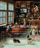 The Great Workshop Art in Europe Sec. V-XVIII Marele Atelier European 250 ill.