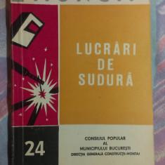 PROTECTIA MUNCII- LUCRARI DE SUDURA de PAUL SOGODEL