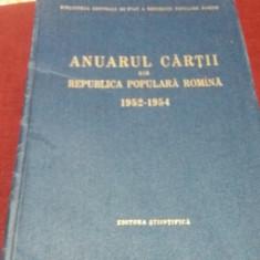 ANUARUL CARTII DIN REPUBLICA POPULARA ROMANA 1952-1954