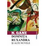 Domnita Ruxandra si alte nuvele | Nicolae Gane