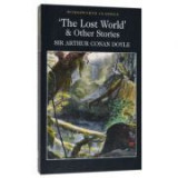 Lost World and Other Stories - Sir Arthur Conan Doyle