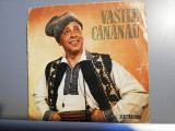 Vasile Cananau - Raritate (EPC491/Electrecord) - Vinil/format mic - 33 rpm/VG+