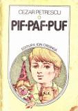 Pif Paf Puf, Cezar Petrescu