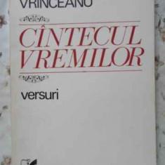 CANTECUL VREMILOR VERSURI (PRINCEPS. 850 EX.) - DRAGOS VRINCEANU