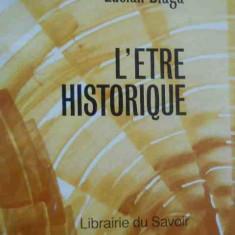 L' Etre Historique - Lucian Blaga ,278286