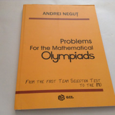 Problems for the Mathematical Olympiads - Andrei Negut*RF10/0