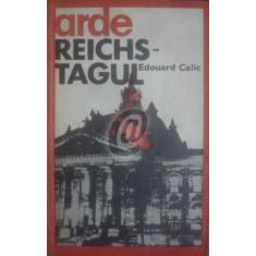 Arde Reichstagul