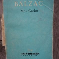 Honore de Balzac - Mos Goriot; BPT, 1964
