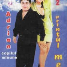 Caseta Carmen Șerban Și Adrian Copilul Minune – Printul Meu Vol. 2, manele