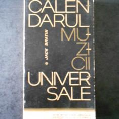 JACK BRATIN - CALENDARUL MUZICII UNIVERSALE
