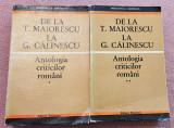 De la T. Maiorescu la G. Calinescu. Antologia criticilor romani - 2 Volume