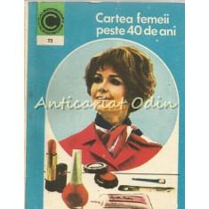Cartea Femeii Peste 40 De Ani - Olga Tudori