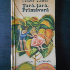 LUIZA CAROL - TARA, TARA, PRIMAVARA