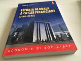 Johan Lybeck, Istoria globală a Crizei Financiare( 2007-2010)