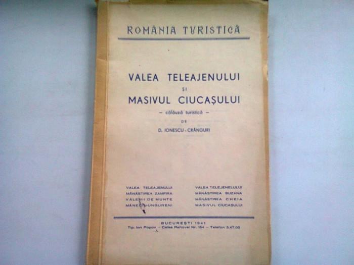VALEA TELEAJENULUI SI MASIVUL CIUCASULUI - D. IONESCU CRANGURI
