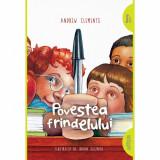 Cumpara ieftin Povestea Frindelului - Andrew Clemens