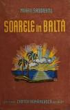 SOARELE IN BALTA - MIHAIL SADOVEANU