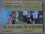 PANA NE VOM REVEDEA VOL.1-2-JUDITH KRANTZ