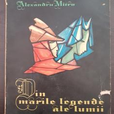 DIN MARILE LEGENDE ALE LUMII - Alexandru Mitru (Volumul II)