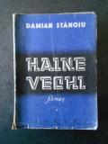 DAMIAN STANOIU - HAINE VECHI (1947)