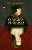 O regină pe eșafod
