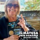 Cu matusa prin Romania. DVD bonus - Alexandru Andries