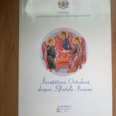 d9 Invatatura ortodoxa despre sfintele icoane - Daniel - Patriarhul BOR
