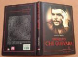 Ernesto Che Guevara. Editura Litera, 2013 - Carlo Bata