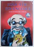 EDUCATIE FINANCIARA: BANII PE INTELESUL COPIILOR de LIGIA GEORGESCU-GOLOSOIU , 2017