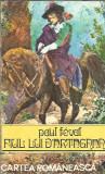 Paul Feval - Fiul lui d'Artagan