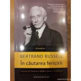 In cautarea fericirii, Bertrand Russell
