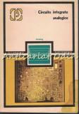 Cumpara ieftin Circuite Integrate Analogice. Catalog - R. Rapeanu, O. Chirica, V. Gheorghiu