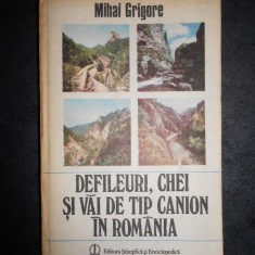 MIHAI GRIGORE - DEFILEURI, CHEI SI VAI DE TIP CANION IN ROMANIA