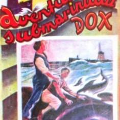 Aventurile submarinului Dox. Grozaviile marilor