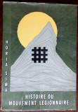 HORIA SIMA: HISTOIRE DU MOUVEMENT LEGIONNAIRE (PRIMA EDITIE/RIO DE JANEIRO 1972)