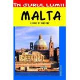 Malta – ghid turistic - Mihaela Victoria Munteanu