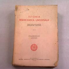 ISTORIA BISERICEASCA UNIVERSALA , MANUAL PENTRU UZUL STUDENTILOR INSTITUTELOR TEOLOGICE , VOL. II , 1956