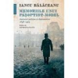Memoriile unui pasoptist-model. Amintiri politice si diplomatice, 1848–1903 - Iancu Balaceanu