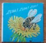 ZUM! ZUM!ZUM! Din viata albinelor, Traudel Hoffmann