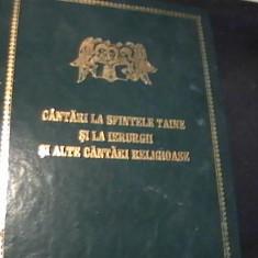 CINTARI LA SFINTELE TAINE SI LA IERURGII-SIALTE CINTARI RELIGIOASE-INTOCMITA DE